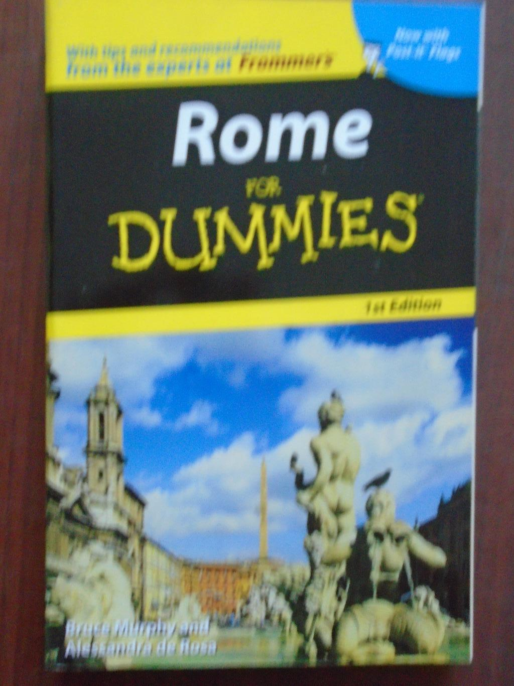 Rome for Dummies. 1st edition, Bruce Murphy and Alessandra de Rosa