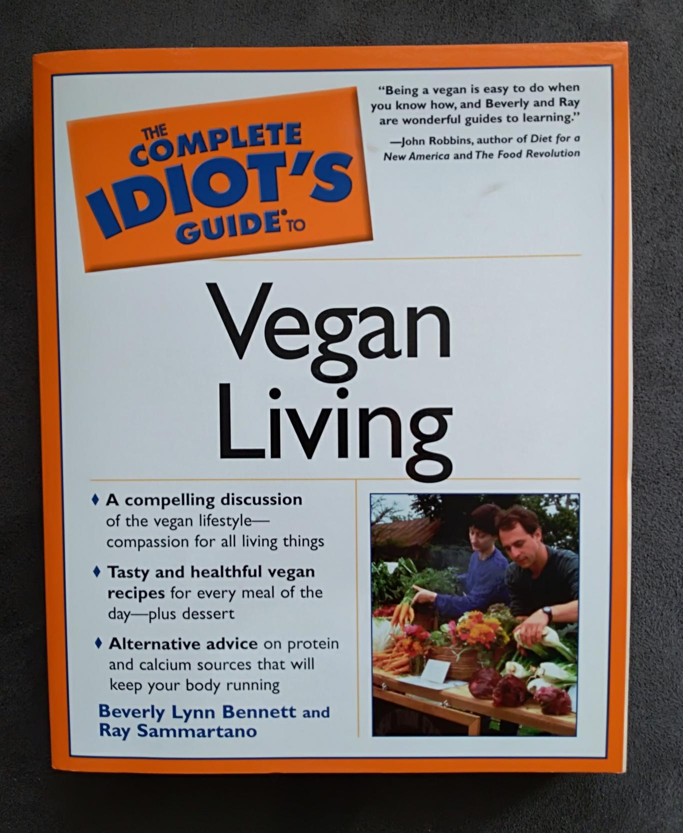 The Complete Idiot's Guide to Vegan Living, Beverly Lynn Bennett, Ray Sammartano