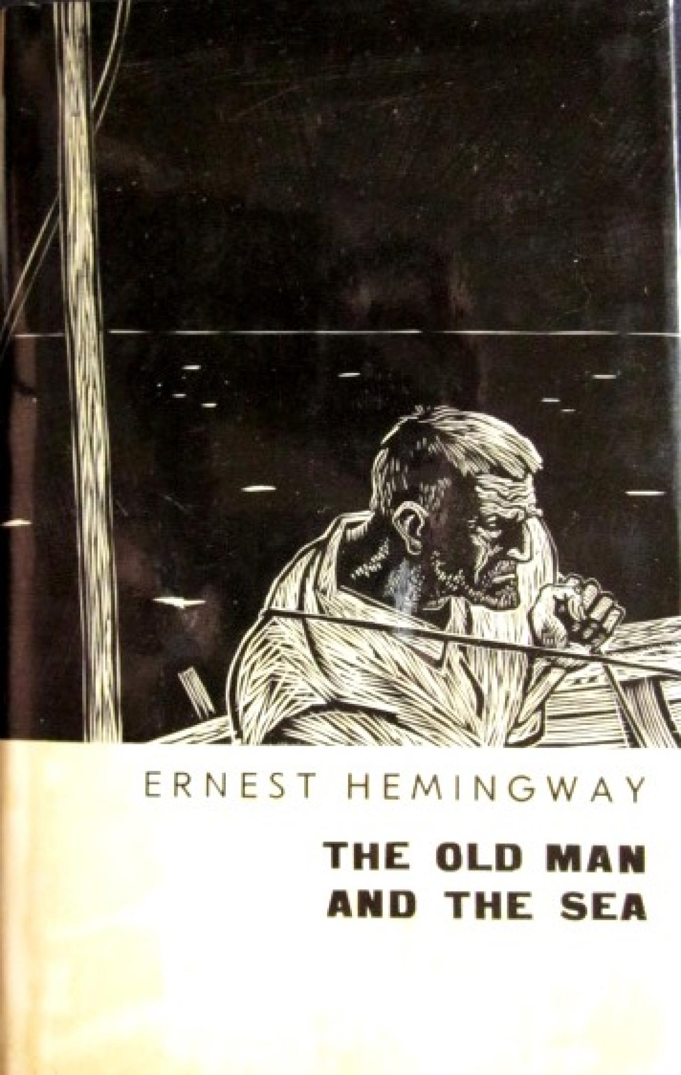 The Old Man and the,  Sea Ernest Hemingway
