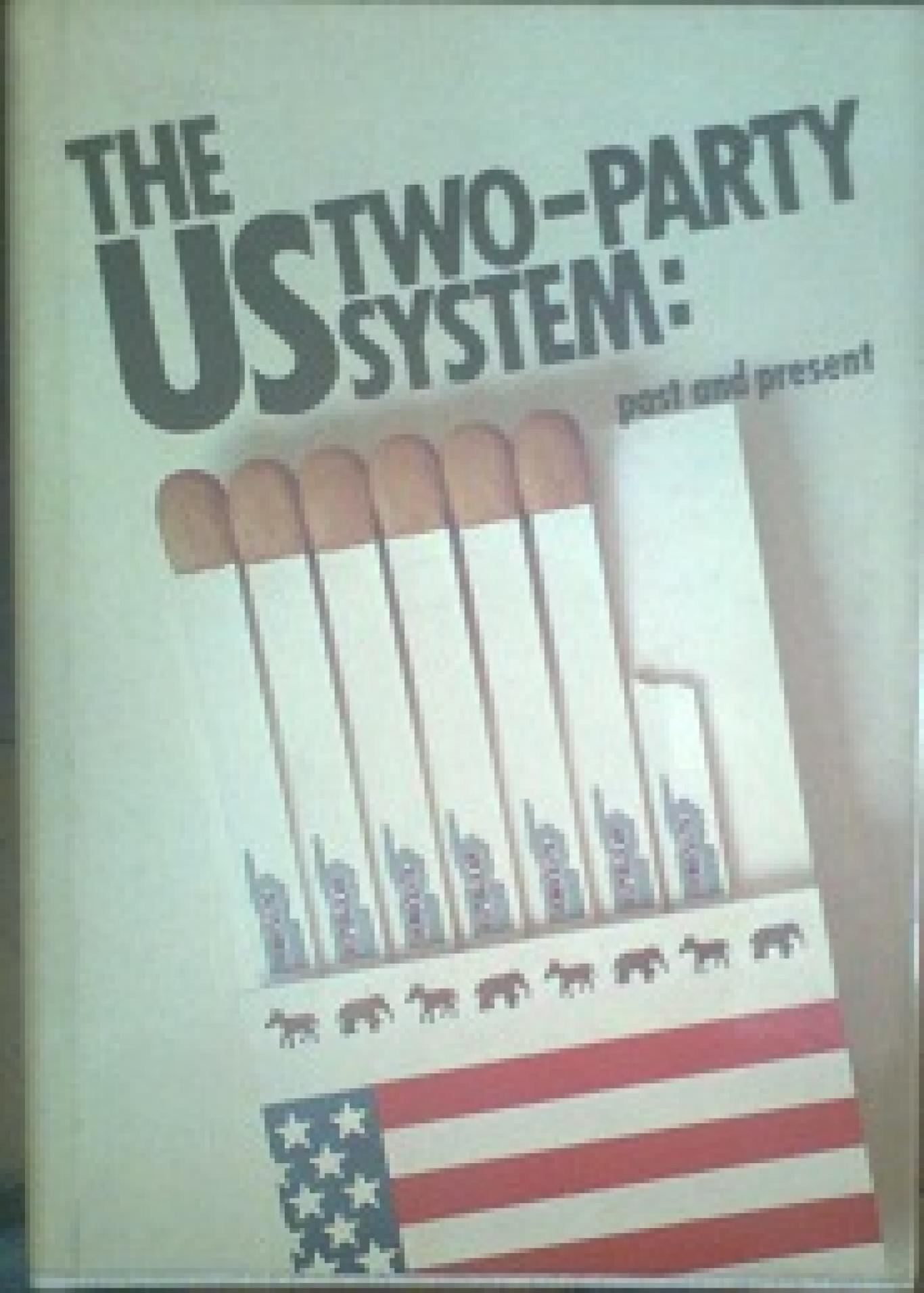 The US two - party system: past and present, сборник
