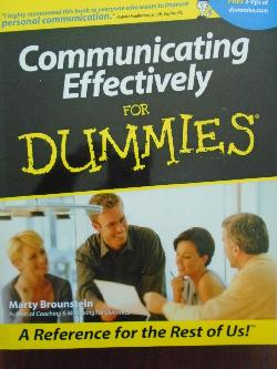 Communicating Effectively For Dummies,