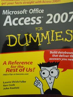 Microsoft Office Access 2007 for Dummies, Колектив