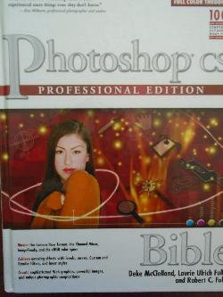 Photoshop CS2. Professional edition. Bible, Deke McClelland, Laurie Ulrich Fuller and Robert C. Fuller