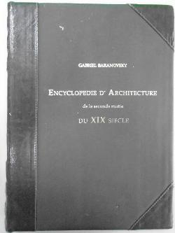 Encyclopedie d'architecture de la seconde motie du XIX siecle. Volume 3,