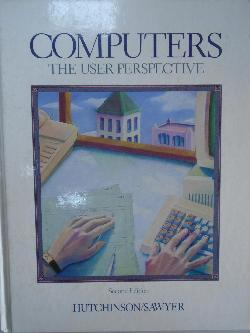 Computers: The User Perspective,