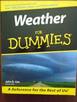 Weather For Dummies, John D. Cox