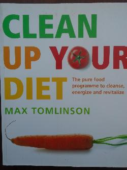 Clean up your diet, Max Tomlinson