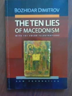 The Ten Lies of Macedonism, Bozhidar Dimitrov