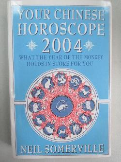 Your Chinese Horoscope 2004, Neil Somerville