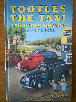 Tootles the taxi. And other rhymes, Joyce B. Glegg