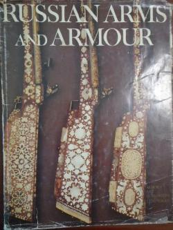 Russian Arms and Armour,