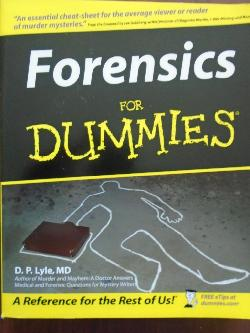 Forensics For Dummies, Douglas P. Lyle