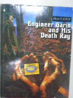 Engineer Garin and his Death Ray,