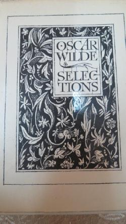 Selections. Vol. 2, Oscar Wilde