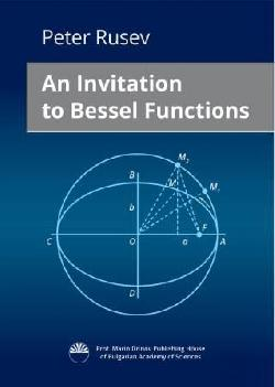 An Invitation to Bessel Functions, Peter Rusev