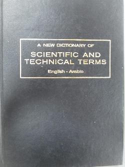A new dictionary of scientific and technical terms. English - arabic, колектив