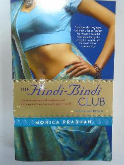 The Hindi-Bindi club, Monica Pradhan