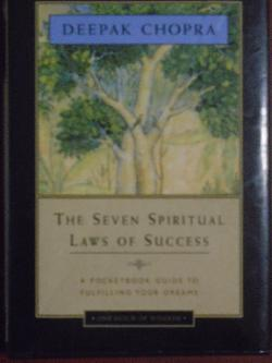 The Seven Spiritual Laws of Success: A Pocketbook Guide to Fulfilling Your Dreams, Deepak Chopra
