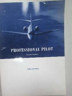 Professional pilot. Second edition, John Lowery