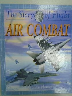 The story of flight.Air Combat, Ole Steen Hansen
