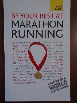 Be Your Best at Marathon Running: A Teach Yourself Guide, Tim Rogers