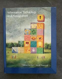 Information Technology and Management, William Cats-Baril, Ronald Thompson