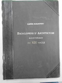 Encyclopedie d'architecture de la seconde motie du XIX siecle. Volume  1,