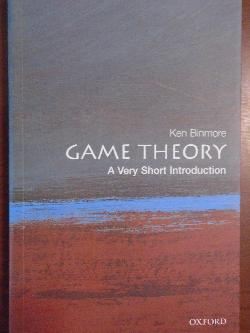 Game Theory: A Very Short Introduction , Ken Binmore