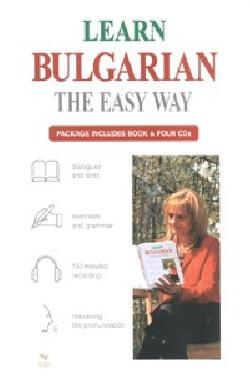 Learn Bulgarian the Easy Way/ Package Includes Book & Four CDs, Lilia Doncheva, Marin Zagorchev, Dimitar Georgiev