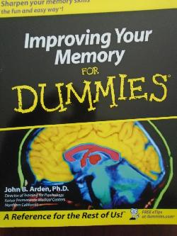 Improving Your Memory For Dummies, John B. Arden