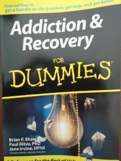 Addiction and Recovery for Dummies, Brian Shaw, Paul Ritvo, Jane Irvine