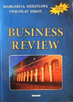 Business review, Margarita Mihaylova, Vencislav Dikov