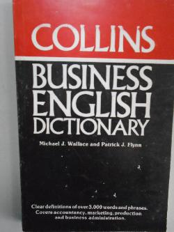 COLLINS.Business English Dictionary, M.Wallace