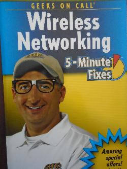 Wireless Networking. 5-Minute Fixes, J. Geier, E. Geier, J. R. King