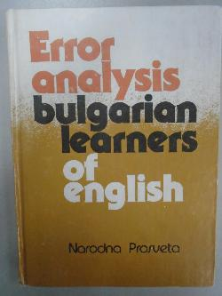 Error analysis bulgarian learners of English,