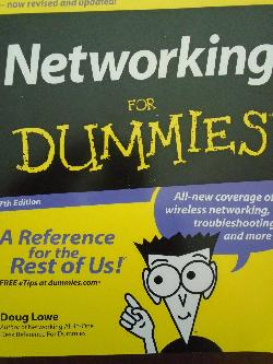 Networking for Dummies. 7th Edition, Doug Lowe