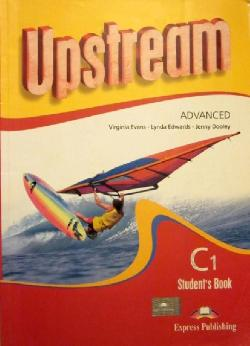 Upstream Advanced C1. Student's Book,  Virginia Evans,  Lynda Edwards, Jenny Dooley