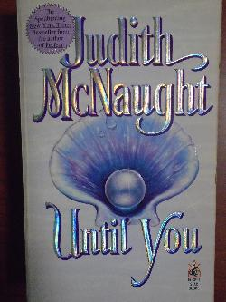 Until You, Judith McNaught