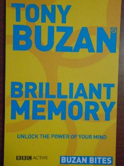 Brilliant Memory: Unlock the power of your mind, Tony Buzan