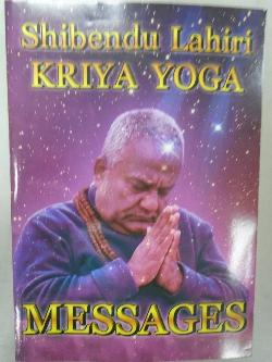 Kriya yoga messages, Shibendu Lahiri