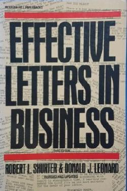 Effective letters in business, Robert L. Shurter, Donald J. Leonard