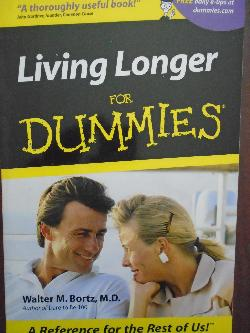 Living Longer For Dummies,