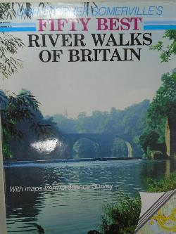 Christopher Somerville's Fifty Best River Walks of Britain,