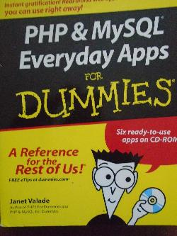 PHP and MySQL Everyday Apps For Dummies, Janet Valade