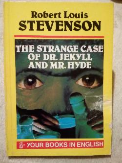 The strange Case of Dr. Jekyll and Mr.Hyde, Rpbert Louis Stevenson