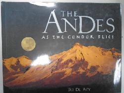 The Andes: As the Condor Flies,