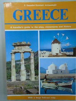 Greece: A Traveller's Guide to the Sites, Monuments and History,