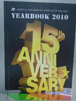15'th Anniversary.Yearbook 2010.American chamber of commerce in Bulgaria,