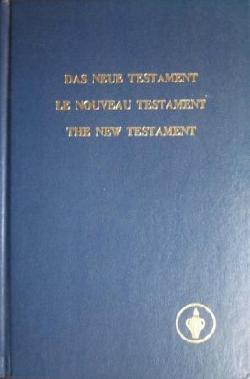 Das Neue Testament / Le Nouveau Testament / The New Testament, ---