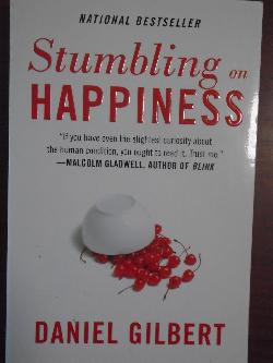 Stumbling on Happiness, Daniel Gilbert